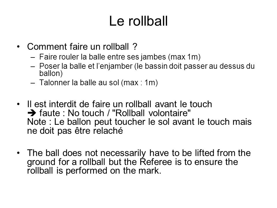 Le rollball Comment faire un rollball
