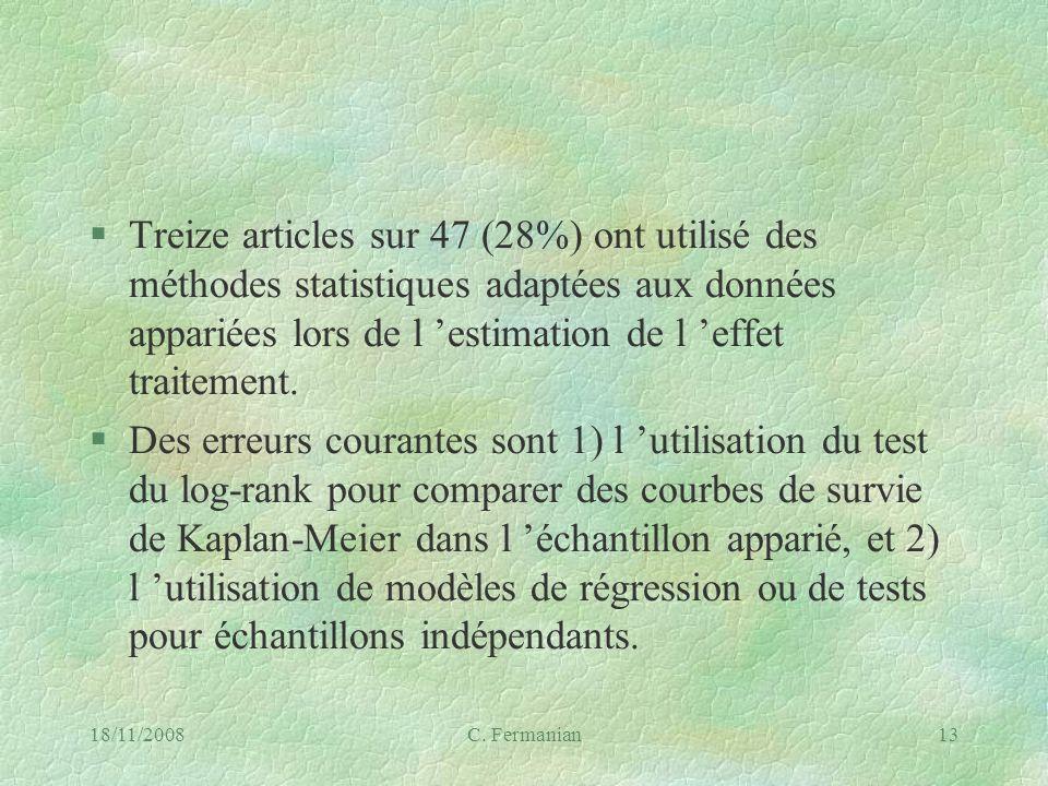 Treize articles sur 47 (28%) ont utilisé des méthodes statistiques adaptées aux données appariées lors de l 'estimation de l 'effet traitement.