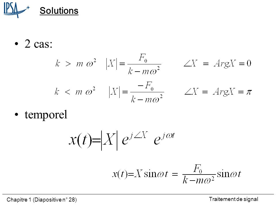 Solutions 2 cas: temporel