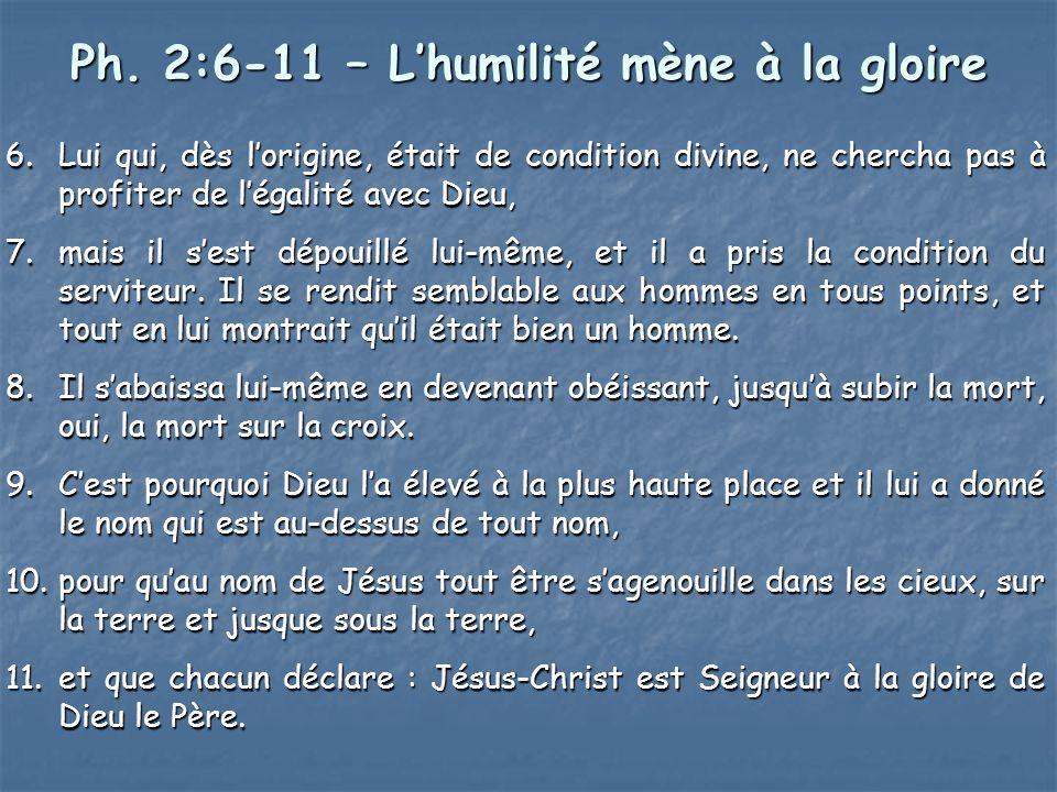 Ph. 2:6-11 – L'humilité mène à la gloire