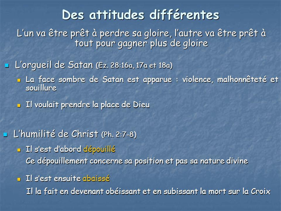 Des attitudes différentes