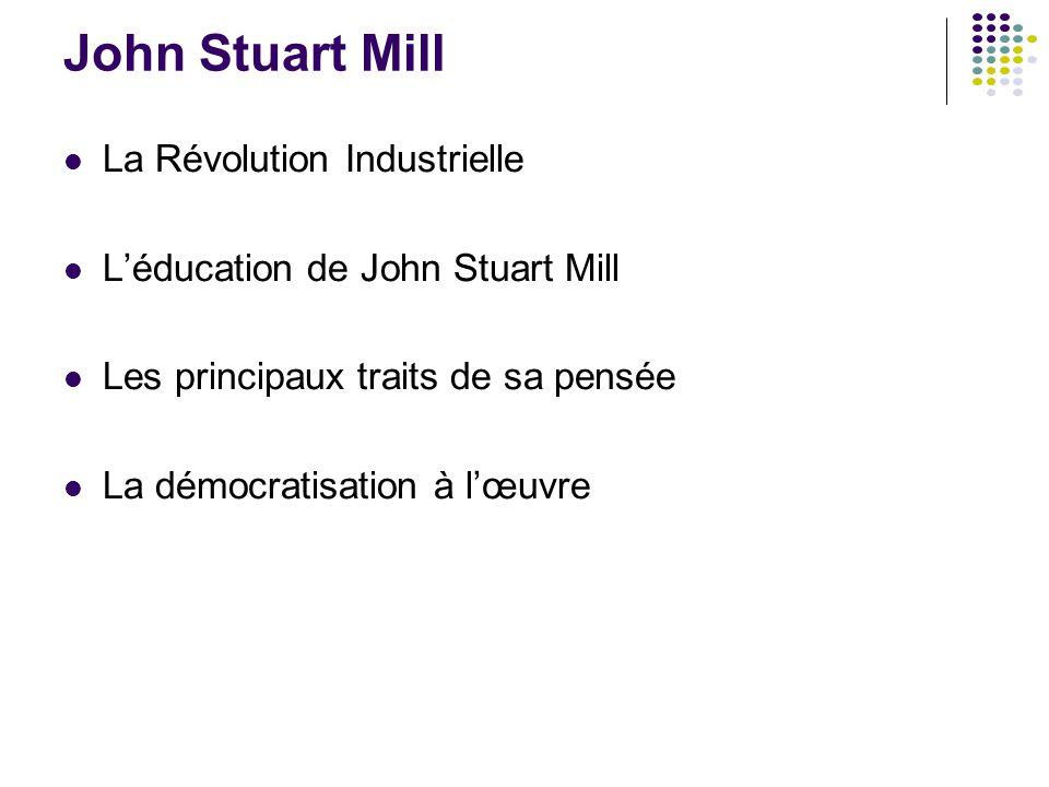 John Stuart Mill La Révolution Industrielle