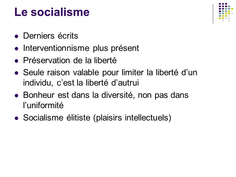 Le socialisme Derniers écrits Interventionnisme plus présent