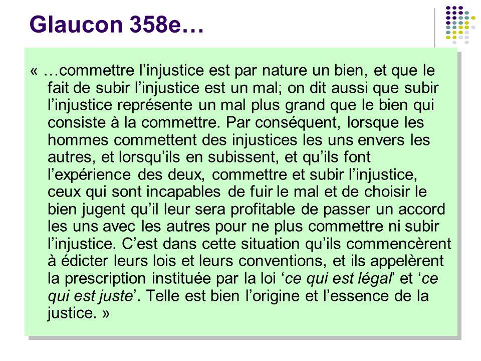Glaucon 358e…