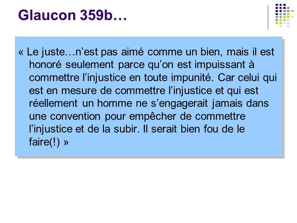 Glaucon 359b…