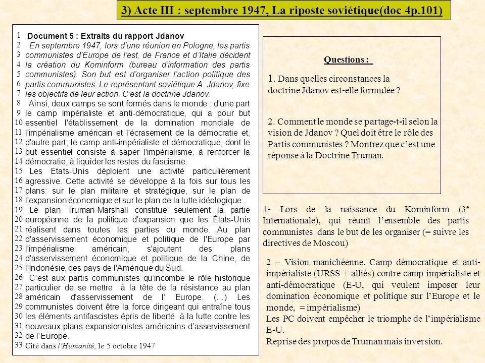 3) Acte III : septembre 1947, La riposte soviétique(doc 4p.101)