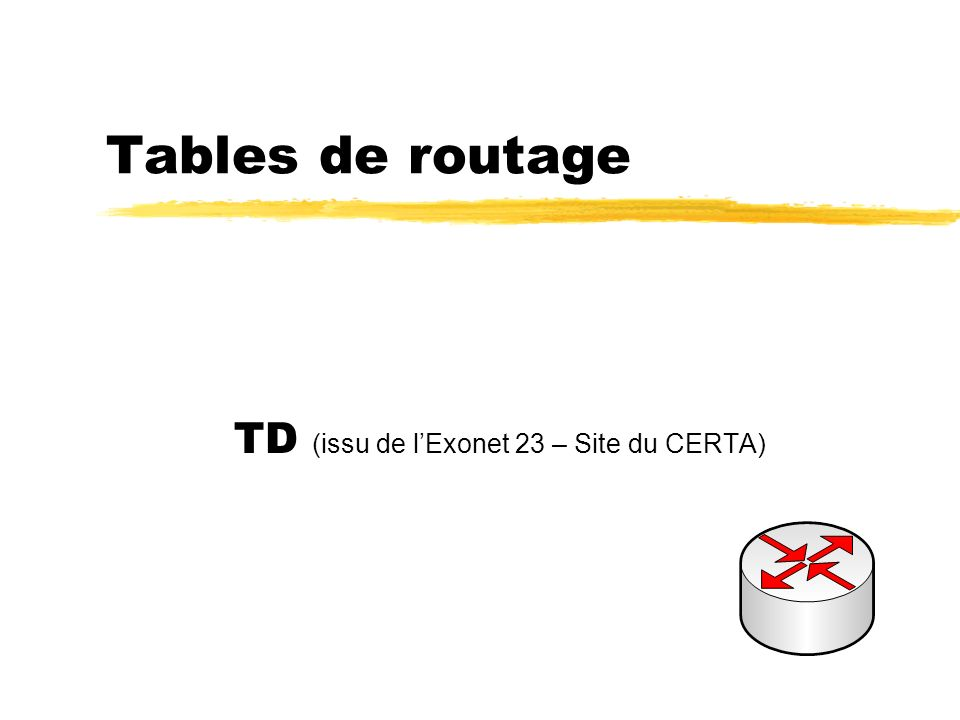 TD (issu de l'Exonet 23 – Site du CERTA)