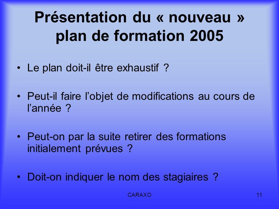 Présentation du « nouveau » plan de formation 2005