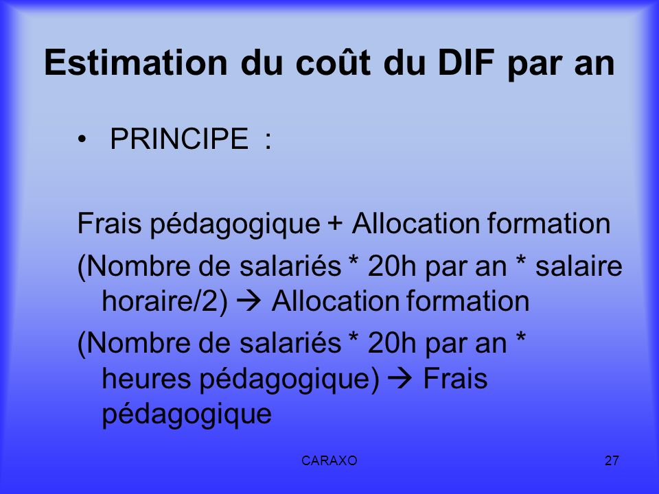 Estimation du coût du DIF par an