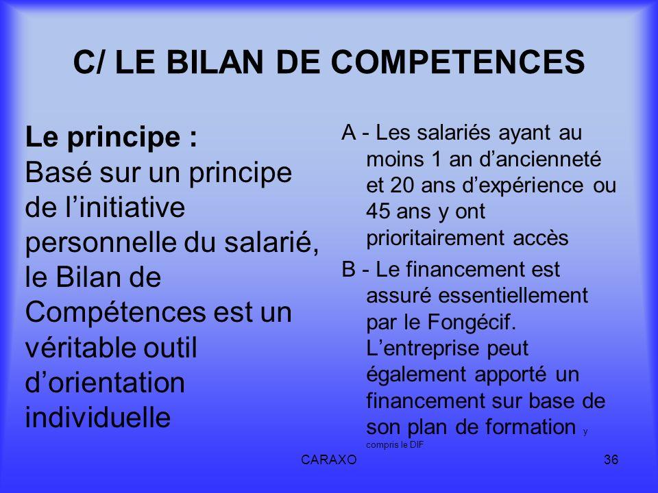 C/ LE BILAN DE COMPETENCES