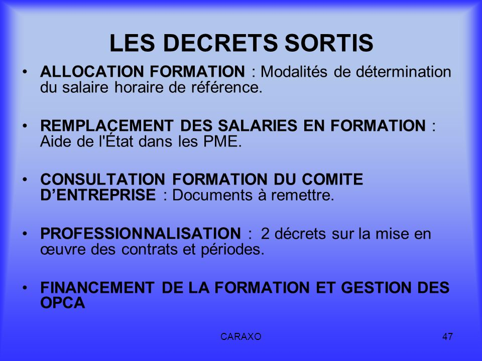 LES DECRETS SORTIS ALLOCATION FORMATION : Modalités de détermination du salaire horaire de référence.