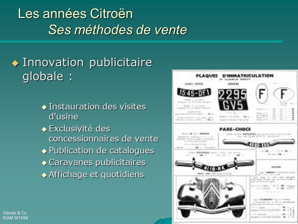 Les années Citroën Ses méthodes de vente