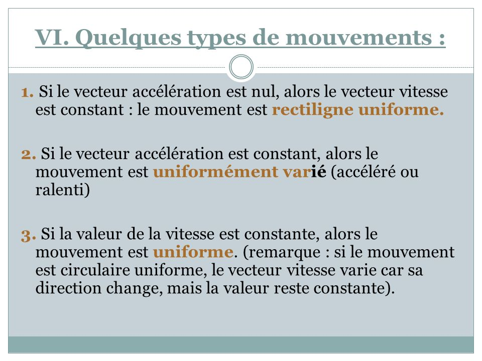 VI. Quelques types de mouvements :