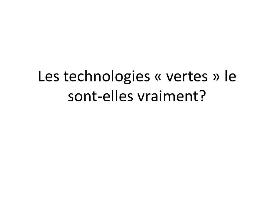 Les technologies « vertes » le sont-elles vraiment