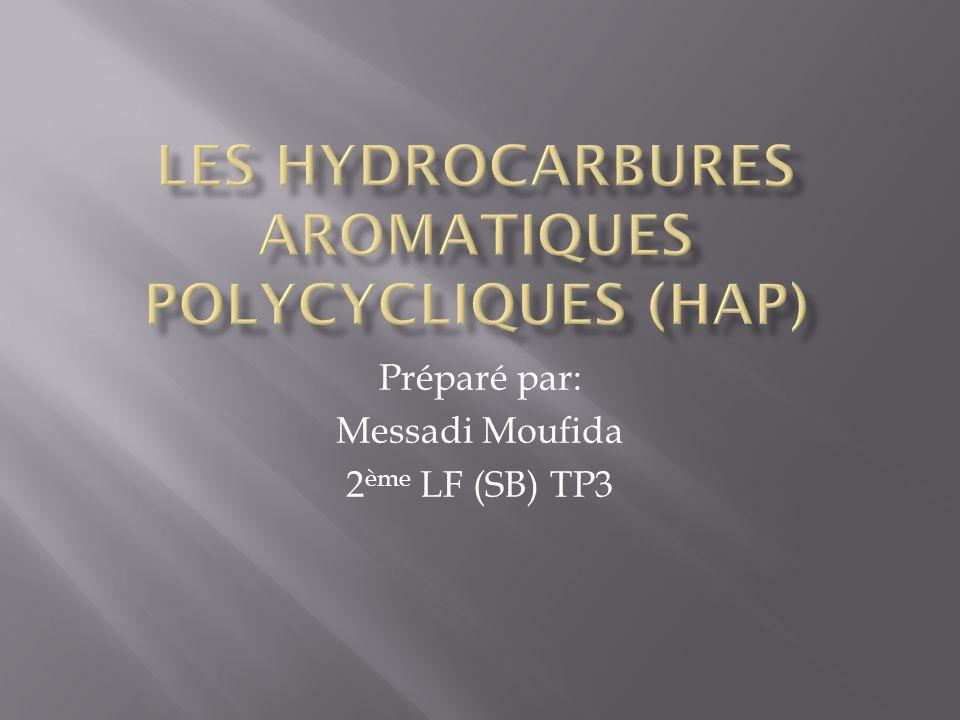 Les hydrocarbures aromatiques polycycliques (hap)