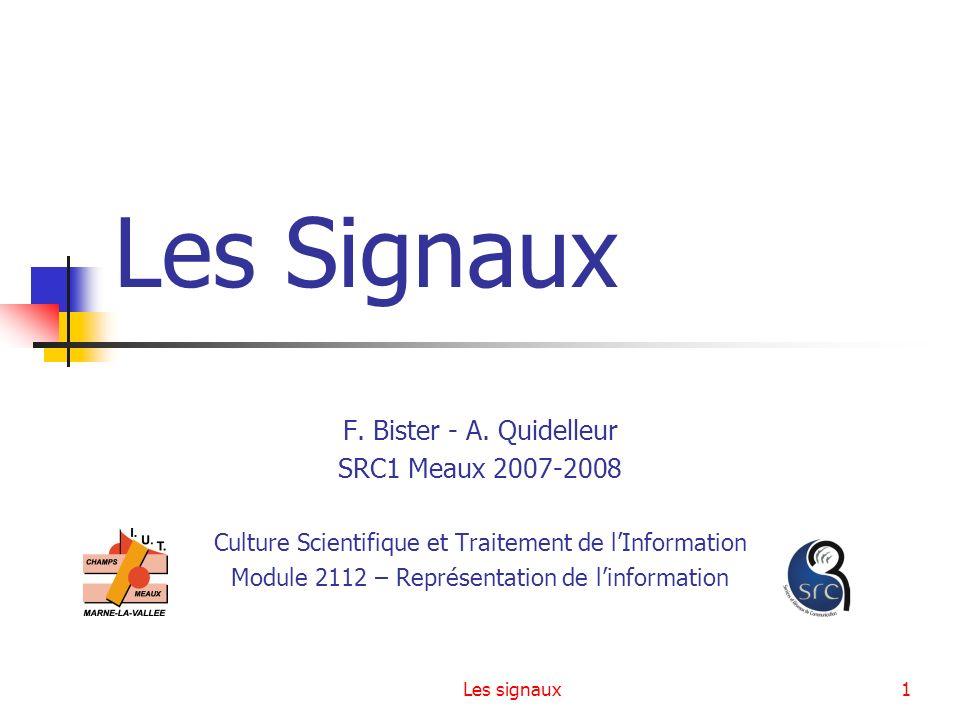 Les Signaux F. Bister - A. Quidelleur SRC1 Meaux 2007-2008
