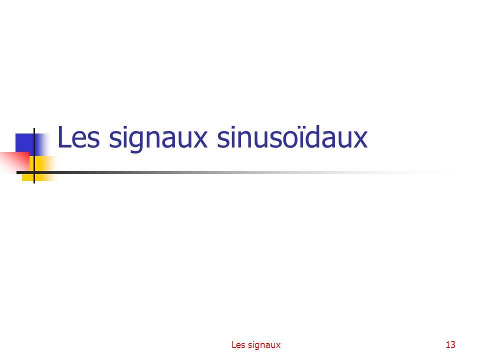 Les signaux sinusoïdaux