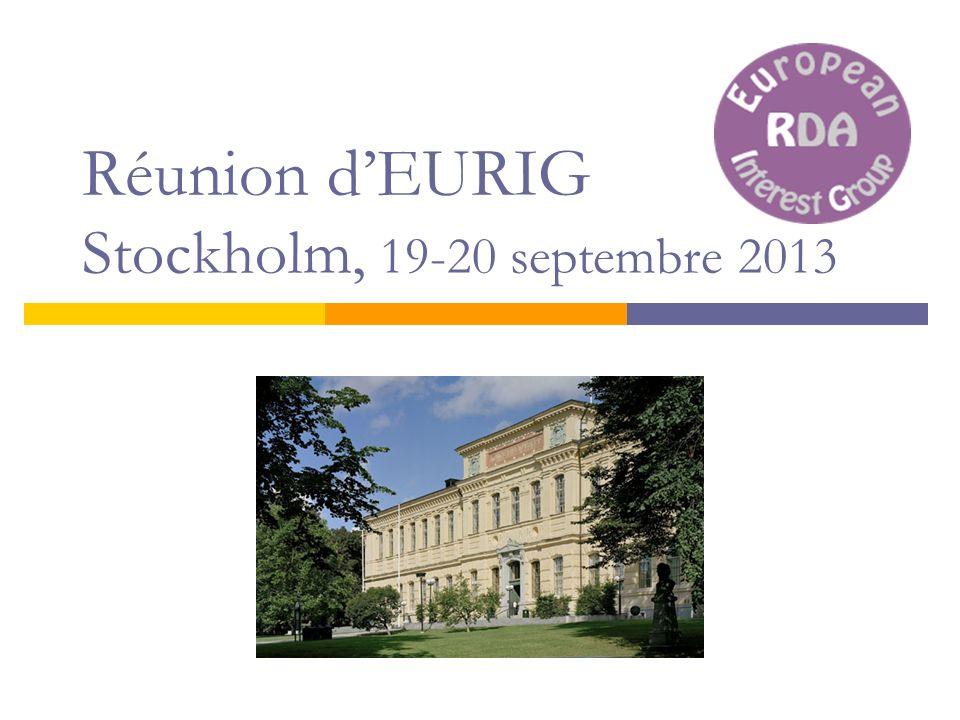 Réunion d'EURIG Stockholm, 19-20 septembre 2013