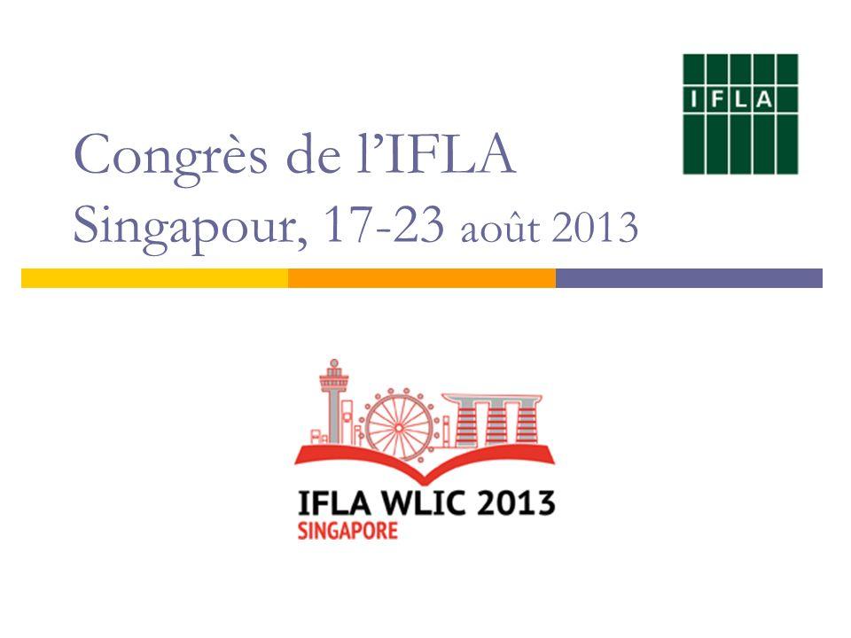 Congrès de l'IFLA Singapour, 17-23 août 2013