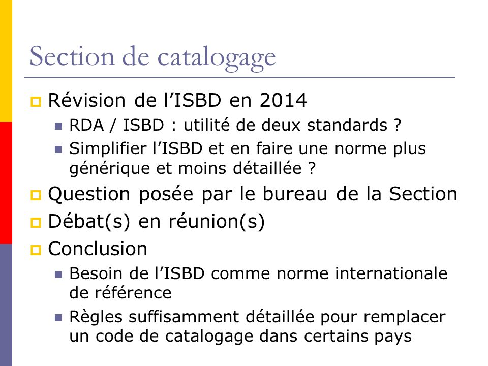 Section de catalogage Révision de l'ISBD en 2014