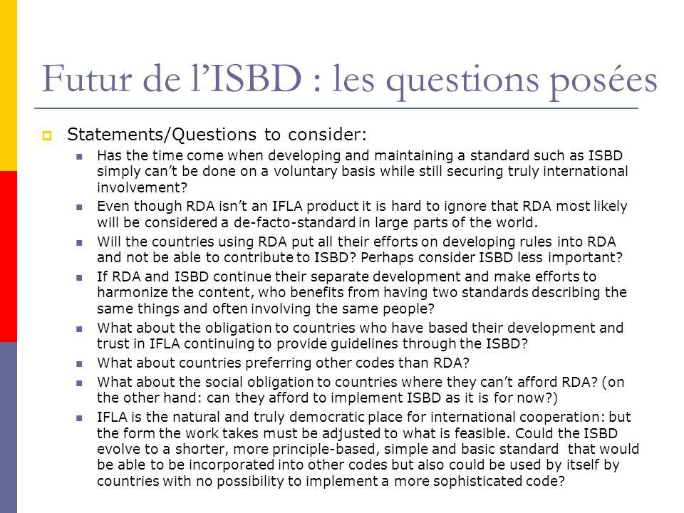 Futur de l'ISBD : les questions posées