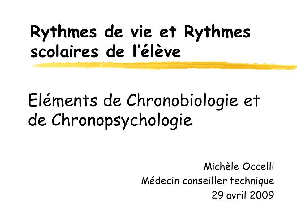 Eléments de Chronobiologie et de Chronopsychologie