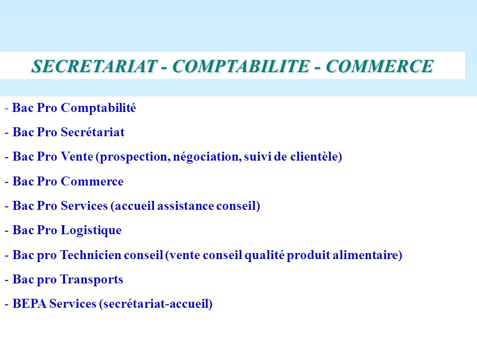 SECRETARIAT - COMPTABILITE - COMMERCE