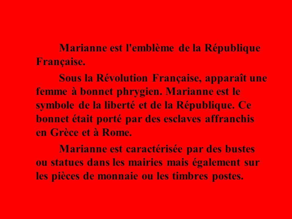Marianne est l emblème de la République Française.