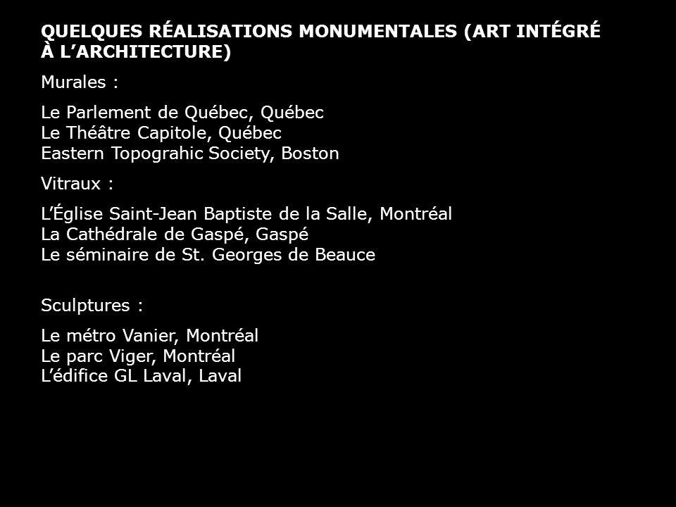 QUELQUES RÉALISATIONS MONUMENTALES (ART INTÉGRÉ À L'ARCHITECTURE)