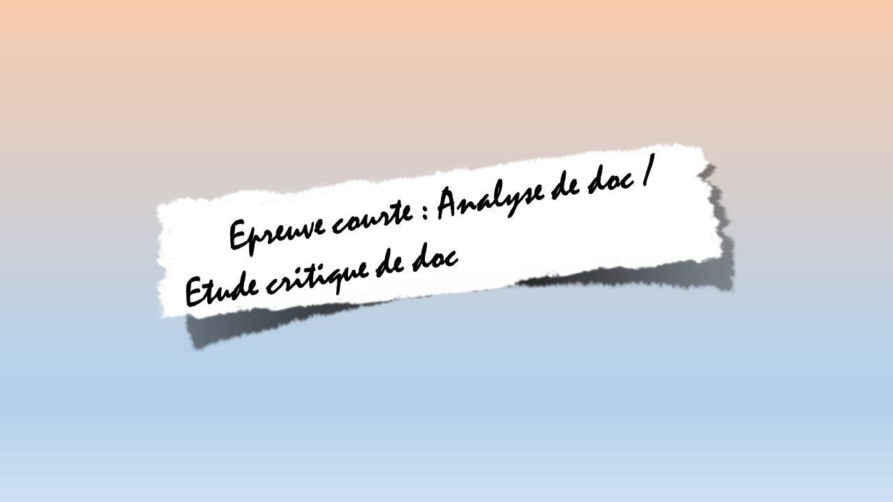 Epreuve courte : Analyse de doc / Etude critique de doc