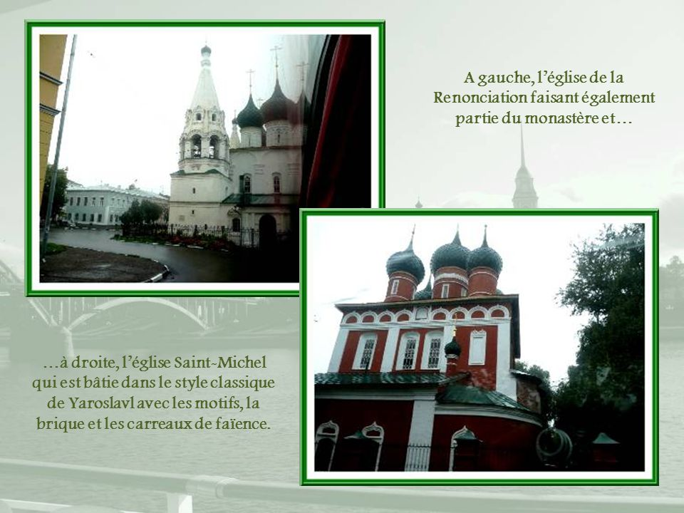 A gauche, l'église de la Renonciation faisant également partie du monastère et…