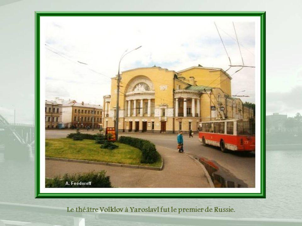 Le théâtre Volklov à Yaroslavl fut le premier de Russie.