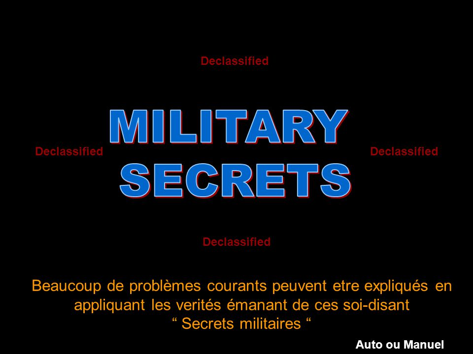 Declassified MILITARY. SECRETS. Declassified. Declassified. Declassified.
