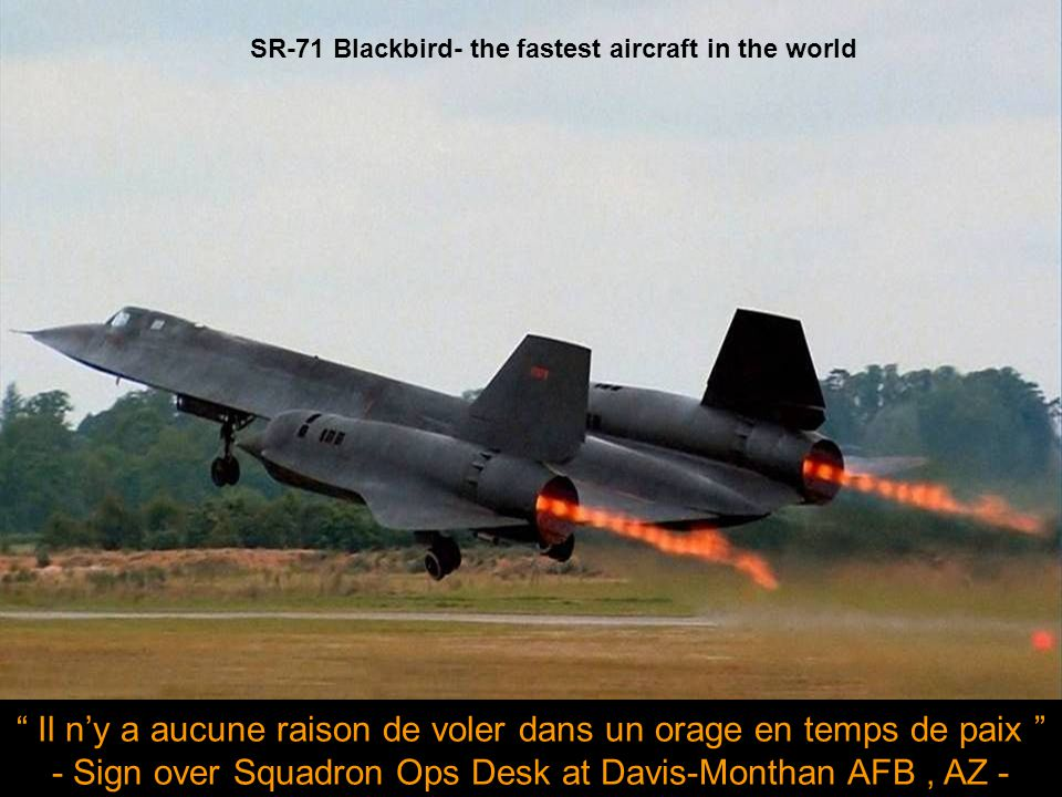 SR-71 Blackbird- the fastest aircraft in the world