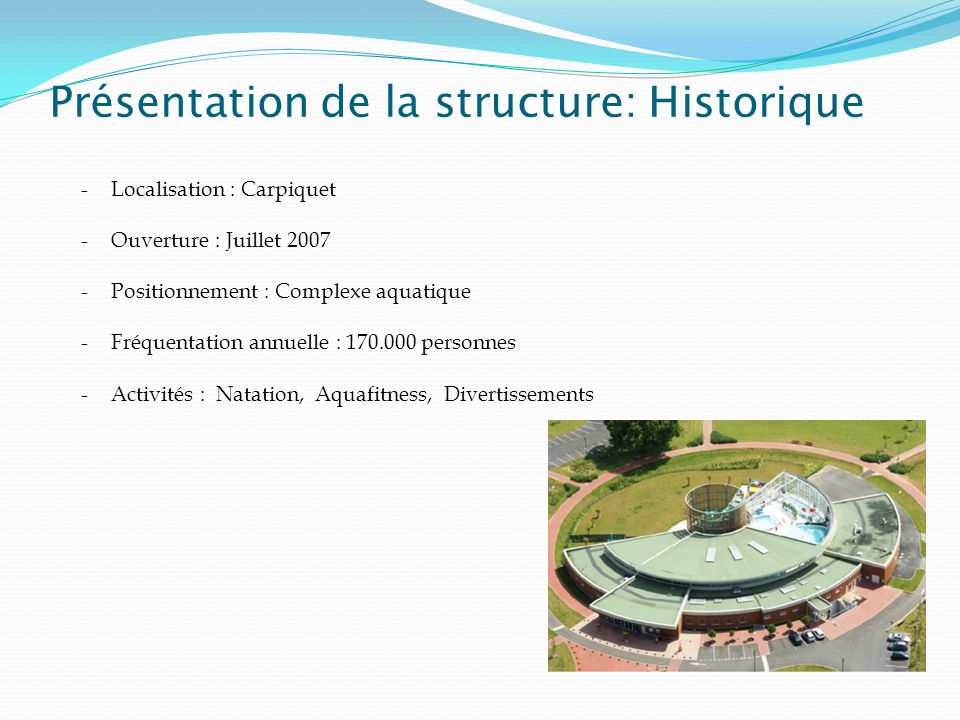 Présentation de la structure: Historique