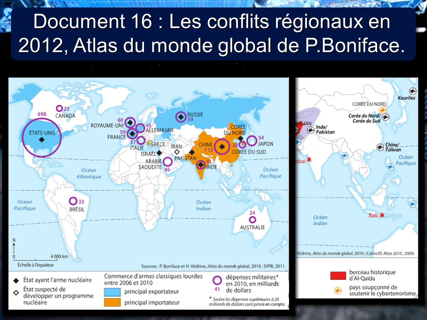 Document 16 : Les conflits régionaux en 2012, Atlas du monde global de P.Boniface.
