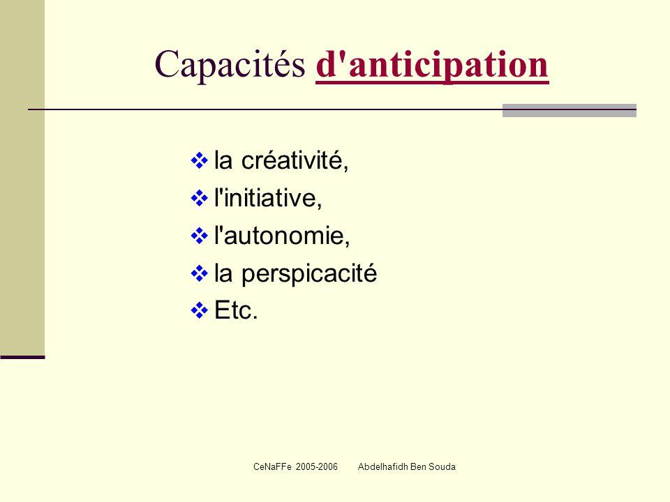 Capacités d anticipation