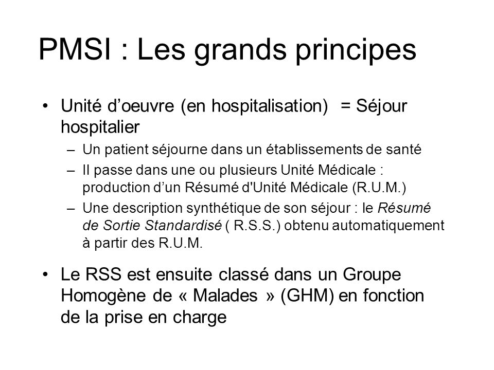 PMSI : Les grands principes