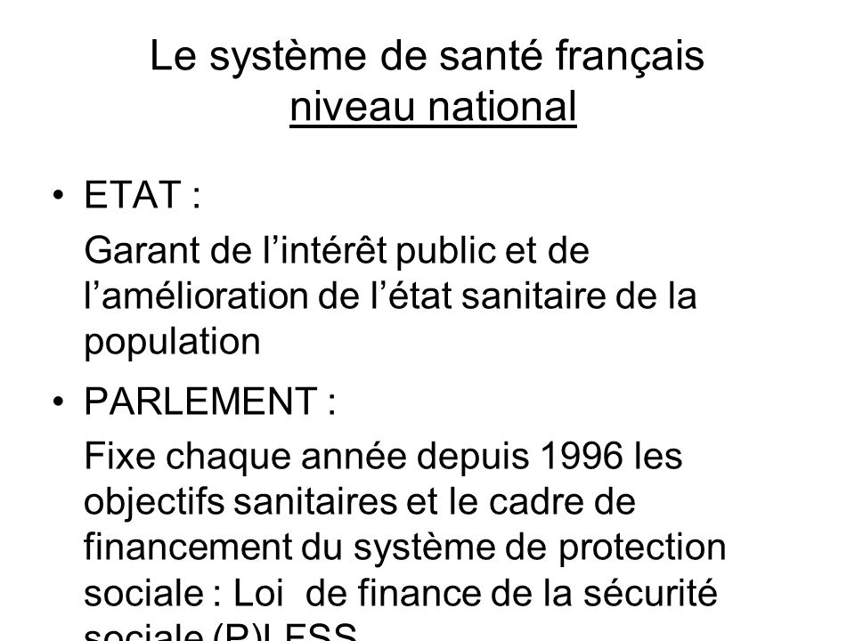 Le système de santé français niveau national