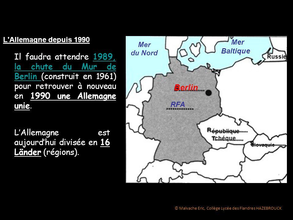 L'Allemagne est aujourd'hui divisée en 16 Länder (régions).