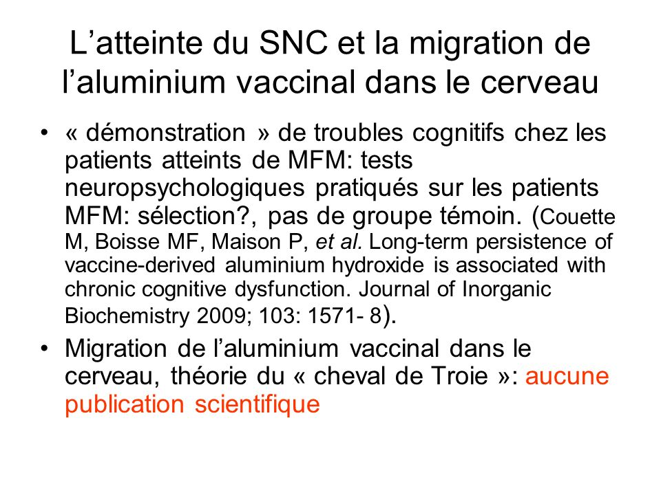 L'atteinte du SNC et la migration de l'aluminium vaccinal dans le cerveau