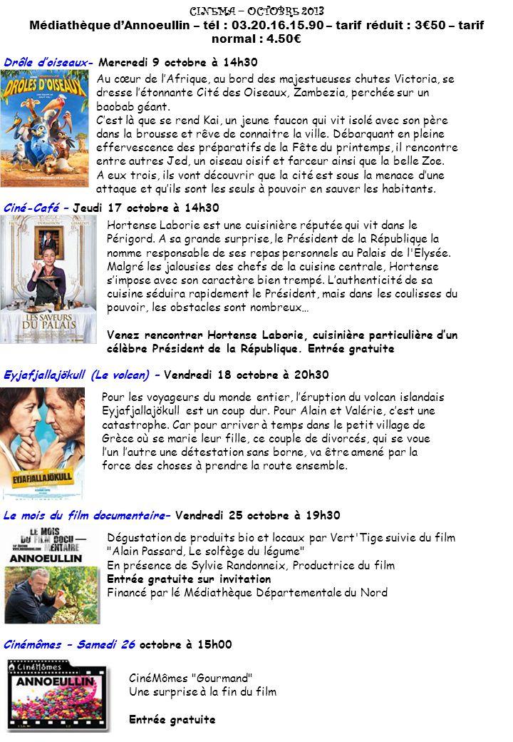 CINEMA – OCTOBRE 2013 Médiathèque d'Annoeullin – tél : 03.20.16.15.90 – tarif réduit : 3€50 – tarif normal : 4.50€