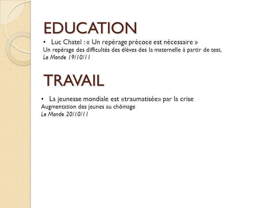 EDUCATION TRAVAIL Luc Chatel : « Un repérage précoce est nécessaire »