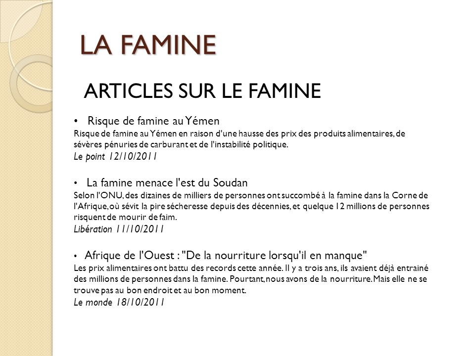 LA FAMINE ARTICLES SUR LE FAMINE Risque de famine au Yémen