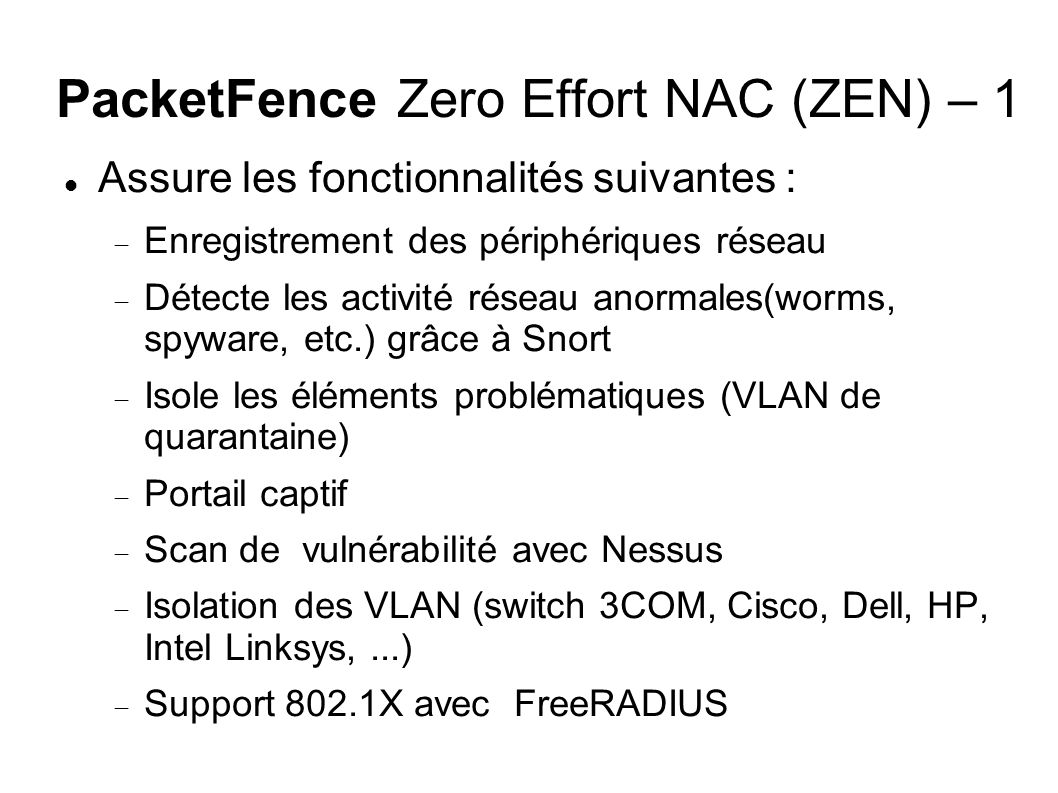 PacketFence Zero Effort NAC (ZEN) – 1