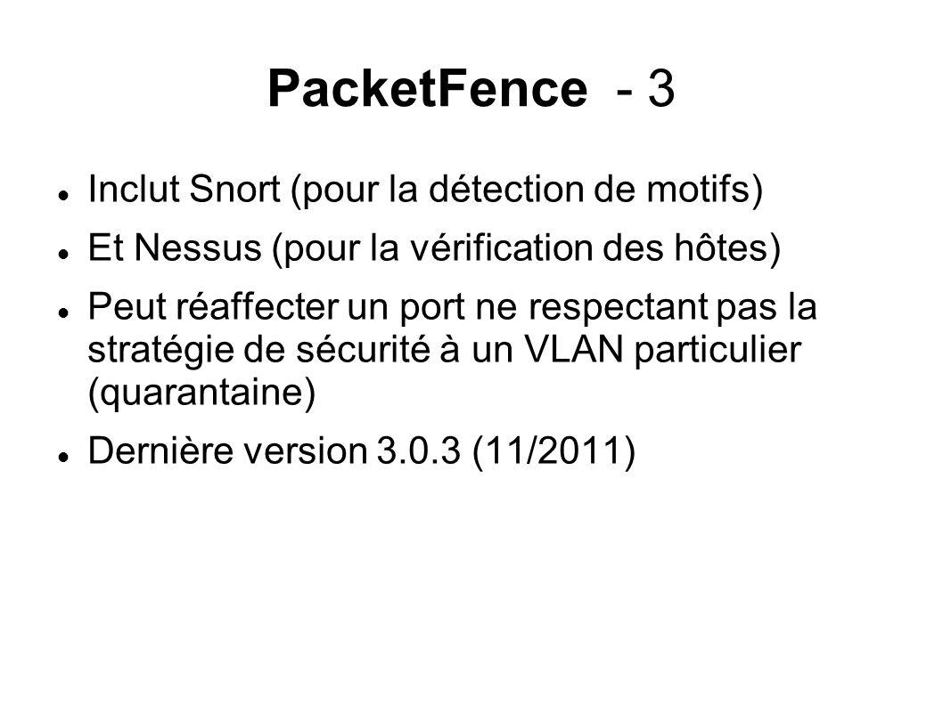 PacketFence - 3 Inclut Snort (pour la détection de motifs)