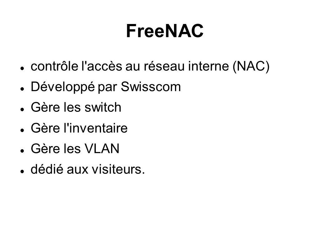 FreeNAC contrôle l accès au réseau interne (NAC)