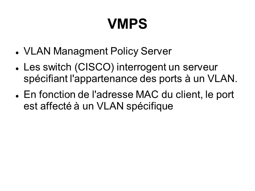VMPS VLAN Managment Policy Server