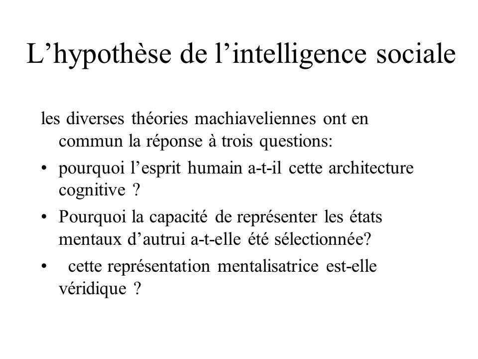 L'hypothèse de l'intelligence sociale