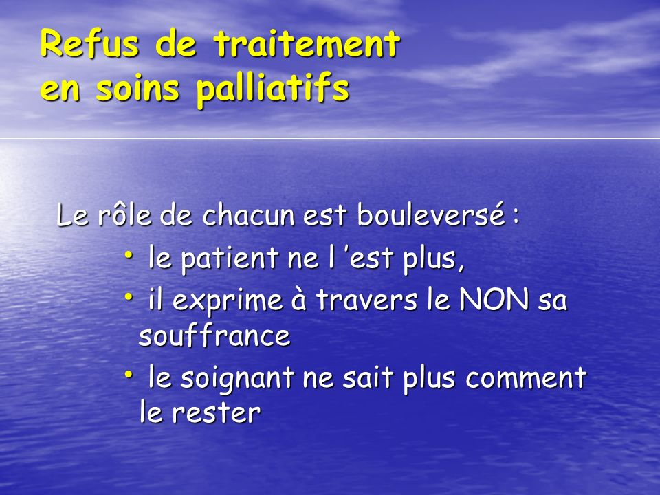 Refus de traitement en soins palliatifs